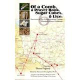 Of a Comb, a Prayer Book, Sugar Cubes, & Lice: Survivor of Six Concentration Camps: Elizabeth Blum Goldstein: A-20737