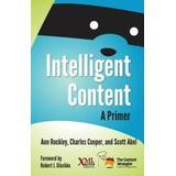 Intelligent Content: A Primer