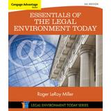 Cengage Advantage Books: Essentials of the Legal Environment Today