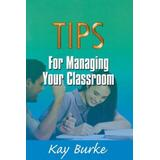 Tips for Managing Your Classroom