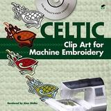 Celtic Clip Art for Machine Embroidery [With CDROM]