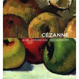 C�zanne and American Modernism