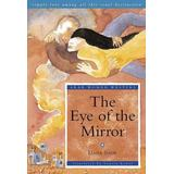The Eye of the Mirror: A Modern Arabic Novel from Palestine