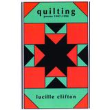 Quilting: Poems 1987-1990