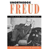 Unorthodox Freud: The View from the Couch