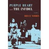 Purple Heart and the Infidel: Two Plays