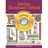 Full-Color Illuminated Initials [With CDROM]