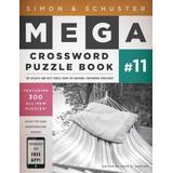 Simon & Schuster Mega Crossword Puzzle Book #11, 11