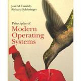 Principles of Modern Operating Systems [with Cdrom] [With CDROM]
