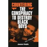 Countering the Conspiracy to Destroy Black Boys Vol. I, Volume 1