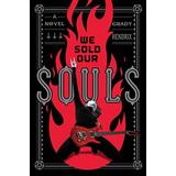 We Sold Our Souls