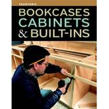 Bookcases, Cabinets & Built-Ins