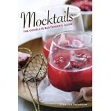 Mocktails: The Complete Bartender's Guide