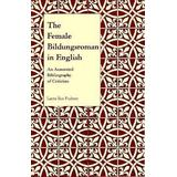 The Female Bildungsroman in English