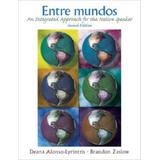 Entre Mundos: An Integrated Approach for the Native Speaker