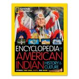 National Geographic Educational Books - Encyclopedia Of American Indian History & Culture Hardcover