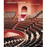 Candida Hofer: Architecture of Absence