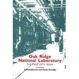Oak Ridge National Laboratory: First Fifty Years