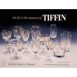 '40s, '50s, & '60s Stemware by Tiffin