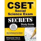 Cset Social Science Exam Secrets Study Guide: Cset Test Review for the California Subject Examinations for Teachers