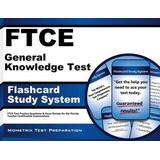 FTCE General Knowledge Test Flashcard Study System: FTCE Test Practice Questions & Exam Review for the Florida Teacher Certification Examinations