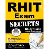RHIT Exam Secrets Study Guide: RHIT Test Review for the Registered Health Information Technician Exam