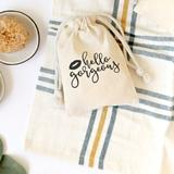 The Cotton & Canvas Co. Hello Gorgeous Wedding Party Favor Bag Fabric in White, Size 6.0 H x 4.0 W x 0.25 D in   Wayfair 411990