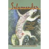 Salamander: The Story of the Mormon Forgery Murders