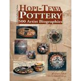 Hopi-Tewa Pottery: 500 Artist Biographies