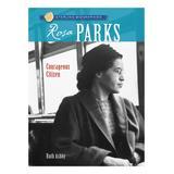 Sterling Educational Books - Rosa Parks: Courageous Citizen Paperback
