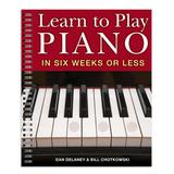 Sterling Educational Books - Learn to Play Piano in Six Weeks or Less Spiral-Bound Book Sagar