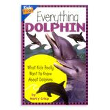 National Book Network Picture Books - Everything Dolphin Paperback