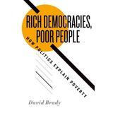 Rich Democracies, Poor People: How Politics Explain Poverty