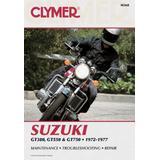 Clymer Suzuki 380-750cc Triples 72-77: Service, Repair, Maintenance