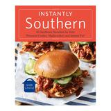 """""""Instantly Southern"""" Cookbook, Multicolor"""