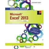 Enhanced Microsoft Excel 2013: Illustrated Complete (Microsoft Office 2013 Enhanced Editions)