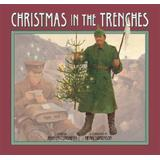 Christmas in the Trenches [With CD]
