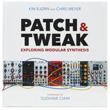 Bjooks IVS Patch & Tweak - Exploring Modular Synthesis Book