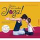 Komm, wir machen Yoga!, m. 1 Audio-CD von Sonja Zernick, Gebunden, 2019, 3517089125