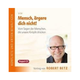 Mensch, ärgere dich nicht!, 2 Audio-CDs von Robert Betz, Robert Betz Verlag