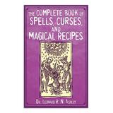 Skyhorse Publishing Wellness Books - Complete Book of Spells, Curses, and Magical Recipes Hardcover