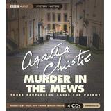 Murder in the Mews: Three Perplexing Cases for Poirot