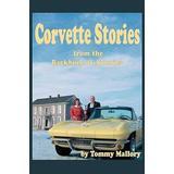 Corvette Stories from the Backbone of America