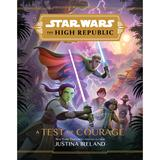 Star Wars the High Republic: A Test of Courage Book - Official shopDisney®