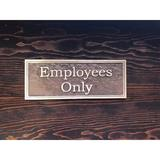 K Castings, Inc. Contemporary Employees Sign in Yellow, Size 3.9 H x 10.0 W x 0.2 D in | Wayfair B3205-IPEO200