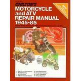 Chilton's Motorcycle and Atv Repair Manual 1945-85