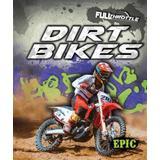 Dirt Bikes Dirt Bikes