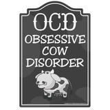 SignMission Obsessive Cow Disorder Novelty Sign Funny Home Decor Plastic in Black, Size 8.0 H x 12.0 W x 0.1 D in | Wayfair