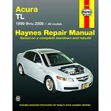 Acura TL (99-08) Haynes Repair Manual (Automotive Repair Manual)