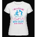 I Am A Cycling - Shirtinator Frauen T-Shirt